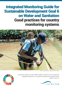 Integrated Monitoring Guide for Sustainable Development Goal 6 – Good practices for country monitoring systems – AR, EN, FR, RU, SP, ZH