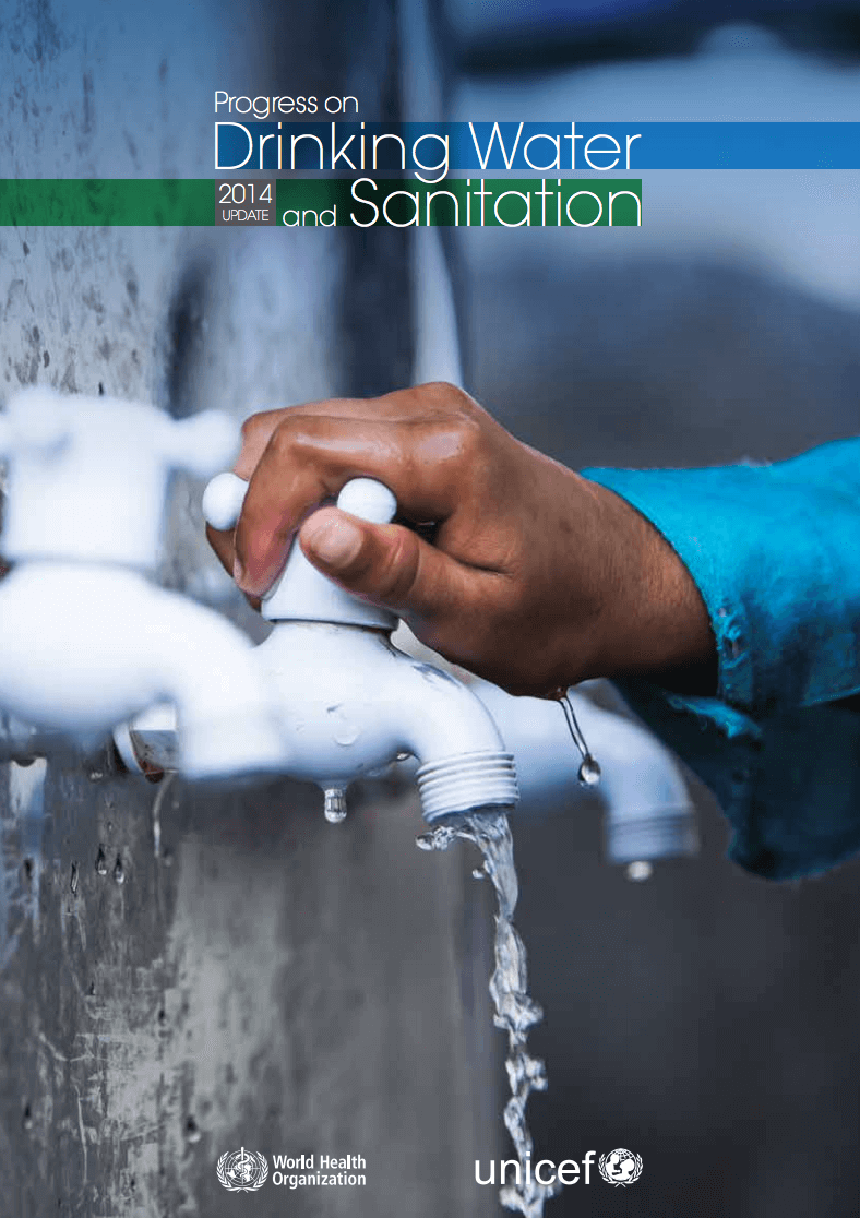 WHO/UNICEF Joint Monitoring Program for Water Supply and Sanitation (JMP) – 2014 Update
