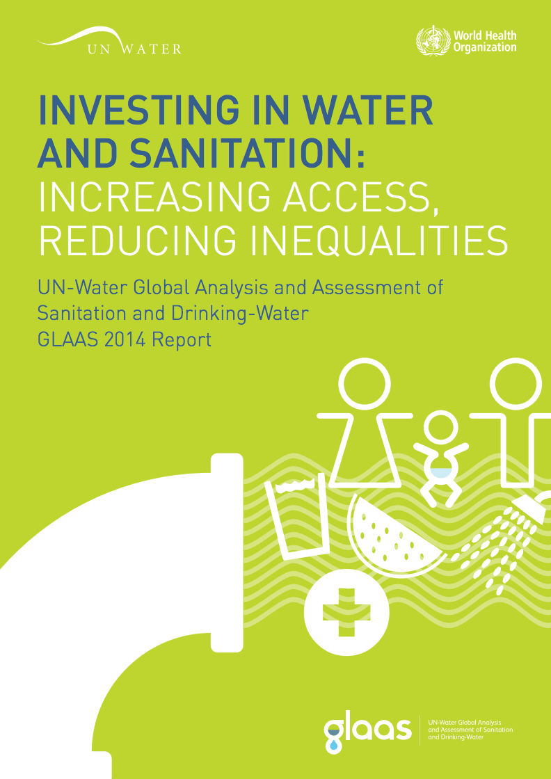 UN-Water GLAAS 2014: Investing in Water and Sanitation