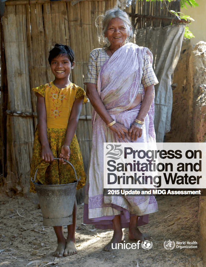 WHO/UNICEF Joint Monitoring Program for Water Supply and Sanitation (JMP) – 2015 Update