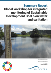 Summary Report Global workshop for integrated monitoring of Sustainable Development Goal 6 on water and sanitation