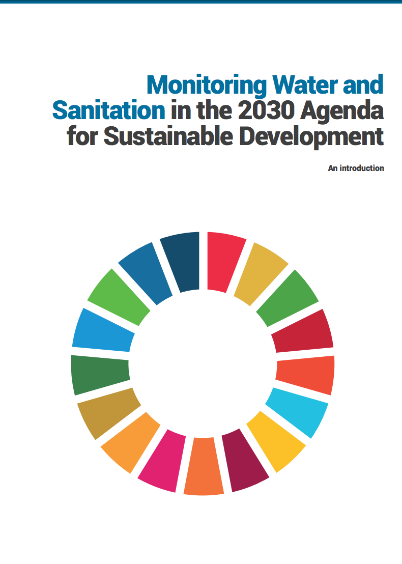 Monitoring Water and Sanitation in the 2030 Agenda for Sustainable Development – An introduction EN, FR, SP