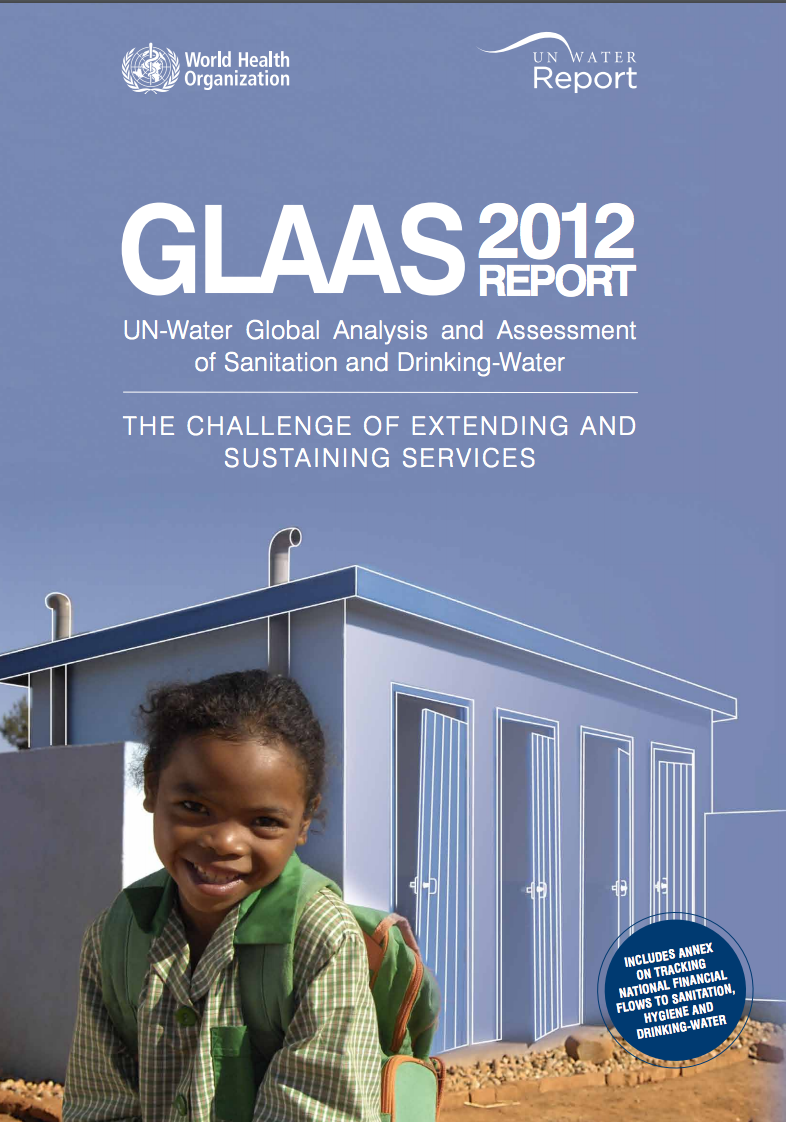 UN-Water GLAAS 2012: The challenge of extending and sustaining services