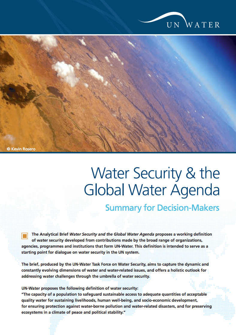 UN-Water Analytical Brief Water Security and the Global Water Agenda – 4-page Summary for Decision Makers