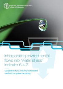 "Incorporating environmental flows into ""water stress"" indicator 6.4.2"