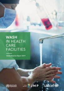 WASH in Health Care Facilities: Global Baseline Report 2019