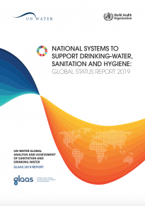 UN-Water GLAAS 2019: National systems to support drinking-water, sanitation and hygiene – Global status report 2019