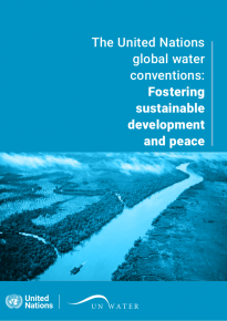 The United Nations global water conventions: Fostering sustainable development and peace