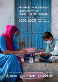 WHO/UNICEF Joint Monitoring Program for Water Supply, Sanitation and Hygiene (JMP) – Progress on household drinking water, sanitation and hygiene 2000 – 2020
